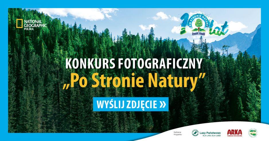 """Konkurs fotograficzny """"Po Stronie Natury"""""""