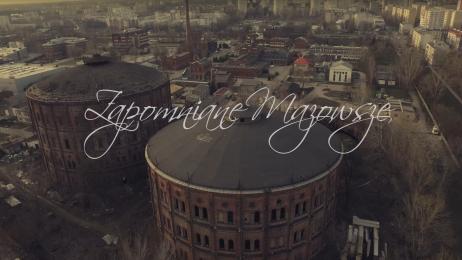 Zapomniane Mazowsze