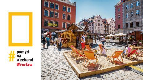 Pomysł na weekend: Wrocław. Nowa serdia Travelera!